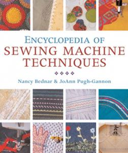 Nancy Bednar Encyclopedia of Sewing Machine Techniques